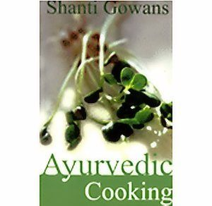 Ayurvedic Cooking - you are what you eat