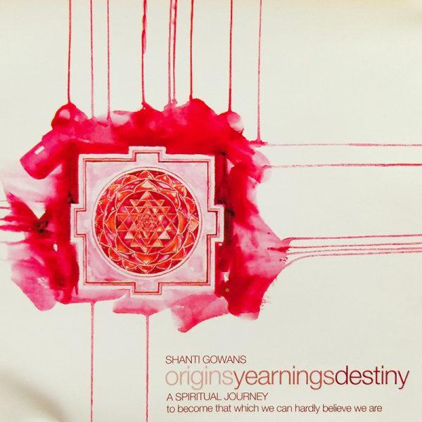 shanti yoga cd cover, spiritual journey to origins, yearnings and destiny